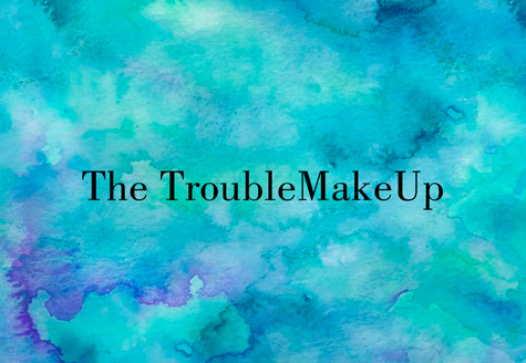 the troublemakeup